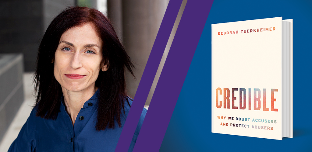Deborah Tuerkheimer and her book, Credible